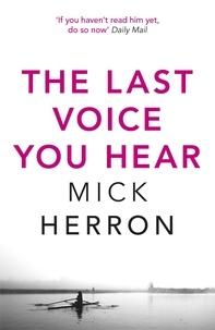 Mick Herron - The Last Voice You Hear - Zoe Boehm Thriller 2.