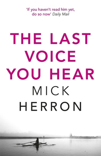 Mick Herron - The Last Voice You Hear - Zoe Boehm Thriller 2.