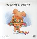 Mick Inkpen et Frédérique Fraisse - Joyeux Noël, Diabolo !.