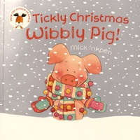 Mick Inkpen - Tickly Christmas Wibbly Pig!.