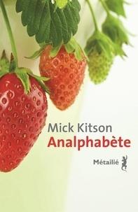 Mick Kitson - Analphabète.