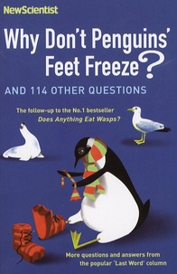 Mick O'Hare - Why Don't Penguins' Feet Freeze? - And 114 Other Questions.