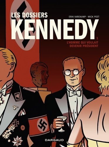 Les dossiers Kennedy - tome 1