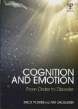 Mick Power et Tim Dalgleish - Cognition and Emotion - From Order to Disorder.