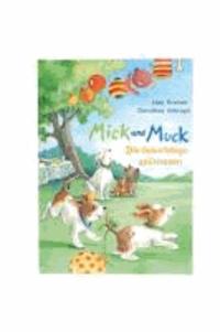 Mick und Muck. Die Geburtstagsspürnasen.