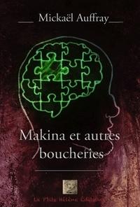 Mickaël Auffray - Makina et autres boucheries.