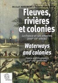 Histoiresdenlire.be Fleuves, rivières et colonies - La France et ses empires (XVIIe-XXe siècle) Image