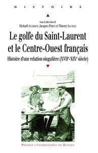 Ebook pour le téléchargement d'ipad Le golfe du Saint-Laurent et le Centre-Ouest français  - Histoire d'une relation singulière (XVIIe-XIXe siècle)
