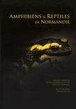 Mickaël Barrioz et Pierre-Olivier Cochard - Amphibiens & reptiles de Normandie.