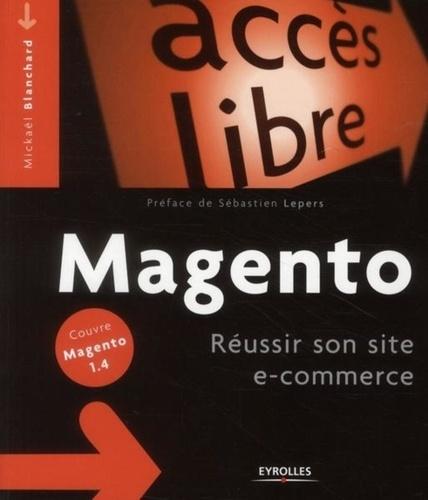 Mickaël Blanchard - Magento - Réussir son site e-commerce.