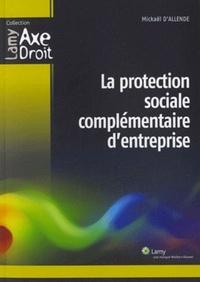 Mickaël d' Allende - La protection sociale complémentaire d'entreprise.