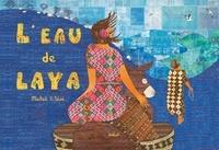 Mickaël El Fathi - L'eau de Laya.