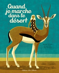 Mickaël El Fathi et Arnaud Riou - Quand je marche dans le désert.