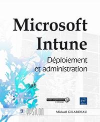 Microsoft Intune - Déploiement et administration.pdf