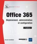 Mickaël Gilardeau - Office 365 - Déploiement, administration et configuration.