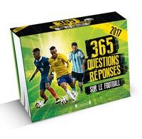 Mickaël Grall et Michel Deshors - 365 questions/réponses sur le football.