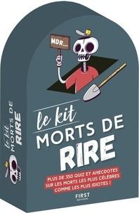 Mickaël Grall - Kit morts de rire - Pontes funèbres ; Morts de rire ; La mort aux trousses ; Kantémor ; Histoires insolites et cheloues sur la grande faucheuse.