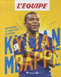 Mickaël Grall et  L'Equipe - L'Equipe - Kylian Mbappé.