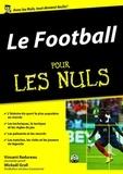 Mickaël Grall et Vincent Radureau - Le Football pour les nuls.