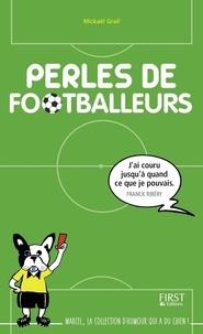 Mickaël Grall - Perles de footballeurs.