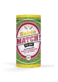Mickaël Grall - Soirée Match ! Le jeu - 240 questions délocalisées sports & loisirs pour la 3e mi-temps.