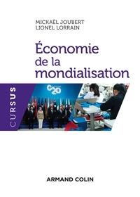Mickaël Joubert et Lionel Lorrain - Economie de la mondialisation.