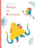 Mickaël Jourdan - Chips et Biscotte.