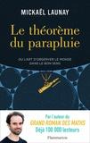 Mickaël Launay - Le théorème du parapluie.
