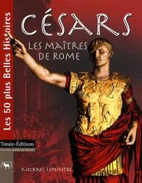 Mickael Lepeintre - Césars - Les maîtres de Rome.