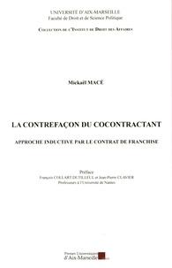 La contrefaçon du cocontractant - Approche inductive par le contrat de franchise.pdf