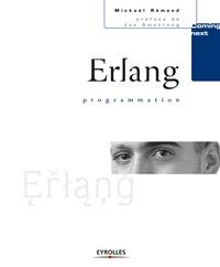 Mickaël Rémond - Erlang programmation.