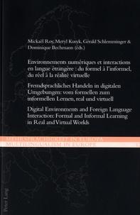 Mickaël Roy et Meryl Kusyk - Environnements numériques et interactions en langue étrangère - Du formel à l'informel, du réel à la réalité virtuelle.