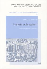 Le dessin ou la couleur ? - Une exposition de peinture sous le règne de Louis XIV.pdf