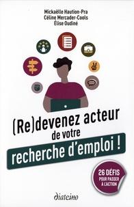 Mickaëlle Haution-Pra et Céline Mercader-cools - (Re)devenez acteur de votre recherche d'emploi ! - 26 défis pour passer à l'action. Le livre d'accompagnement avec 26 cartes.