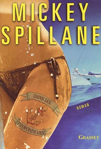 Mickey Spillane - Dans les profondeurs.