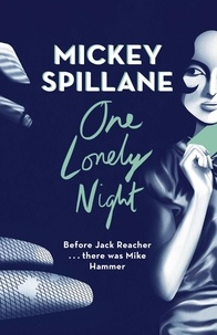 Mickey Spillane - One Lonely Night.
