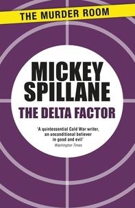 Mickey Spillane - The Delta Factor.