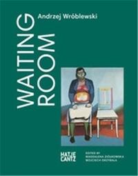 Mickiewicz Adam - Andrzej Wroblewski : Waiting Room.