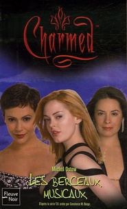 Micol Ostow - Charmed Tome 29 : Les berceaux musicaux.