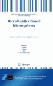 S. Kakaç - Microfluidics Based Microsystems - Fundamentals and Applications.