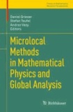Microlocal Methods in Mathematical Physics and Global Analysis.
