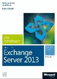 Microsoft Exchange Server 2013 - Das Handbuch (Buch + E-Book).
