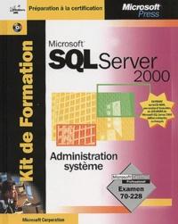 SQL Server 2000. Administration système, avec CD-ROM.pdf