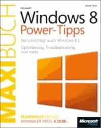 Microsoft Windows 8.1 Power-Tipps - Das Maxibuch (Buch + E-Book) - Optimierung, Troubleshooting und mehr.