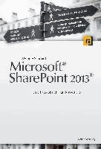 Microsoft®  Sharepoint 2013® - Das Praxisbuch für Anwender.