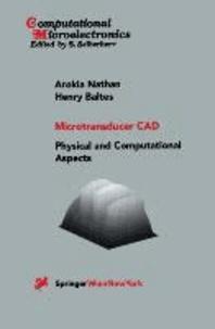 Microtransducer CAD - Physical and Computational Aspects.