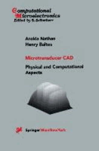 Microtransducer CAD - Physical and Computational Aspects.