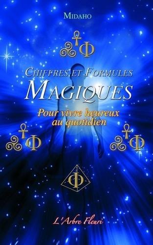 Midaho - Chiffres et formules magiques - Pour vivre heureux au quotidien.