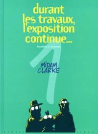 Midam et  Clarke - Durant les travaux, l'expo continue Tome 1 : Histoires à lunettes.