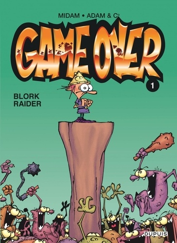Game Over Tome 1 Blork Raider